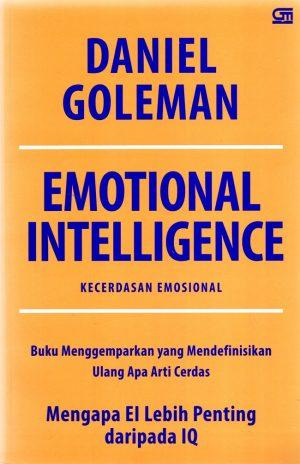 Buku Daniel Goleman Kecerdasan Emosional - Pengertian Kecerdasan Emosional, Komponen, Contoh, dan Cara Meningkatkannya